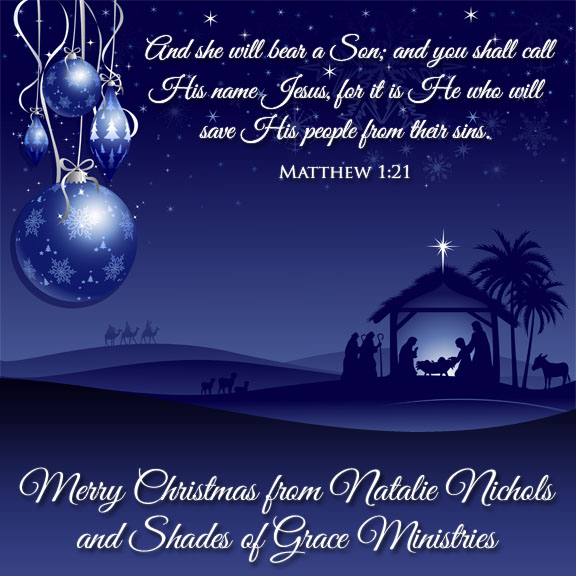 Merry Christmas! - Shades of Grace | Natalie Nichols- Shades of ...