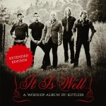 Kutless it is well extended edition