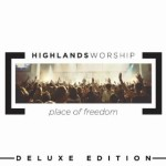 Place of Freedom Highlands Worship