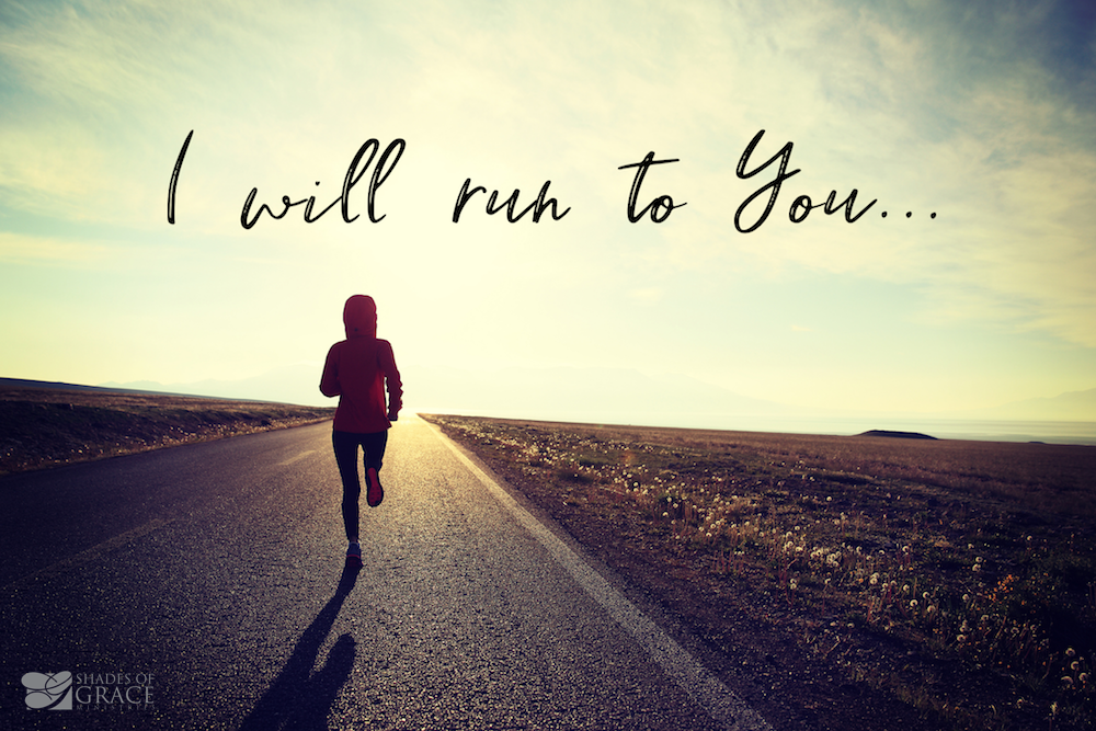 I-will-run-to-you