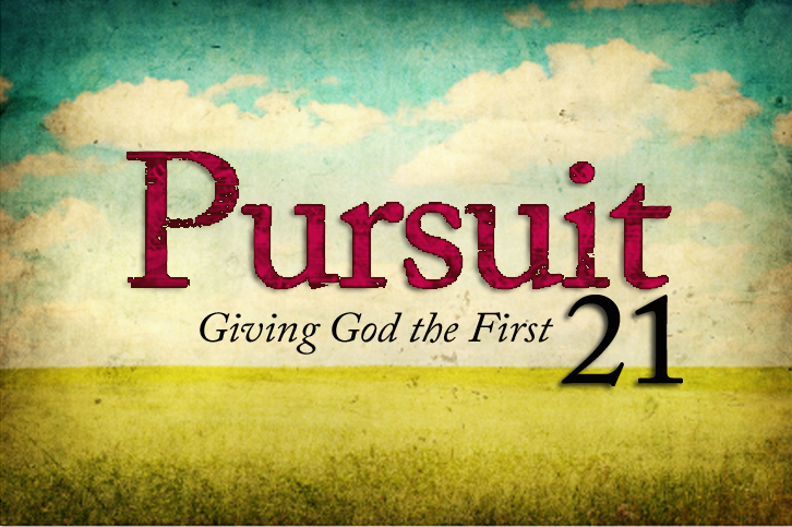 Pursuit 21 Prayer and Fasting