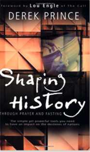 Shaping History by Derek Prince