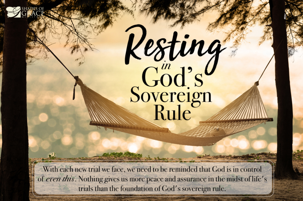 Resting in God's Sovereign Rule